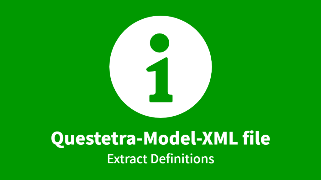 Questetra-Model-XML file, Extract Definitions