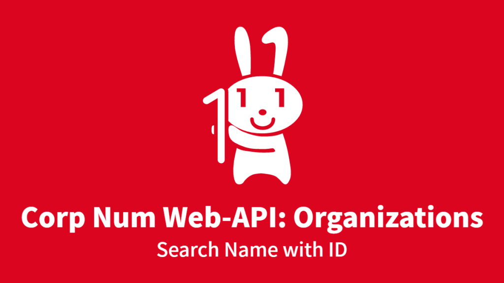 Corp Num Web-API: Organizations, Search Name with ID