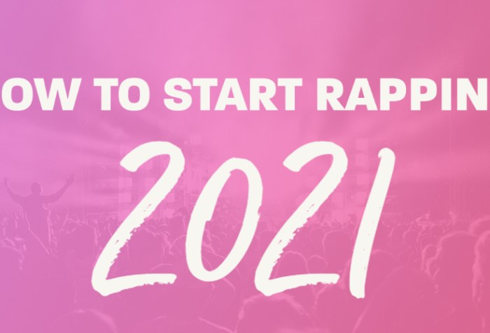 how to start rapping in 2021