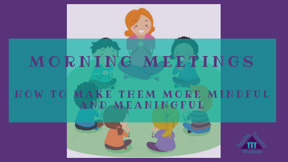 Morning Meeting | Mindfulness in Classroom | Affirmations