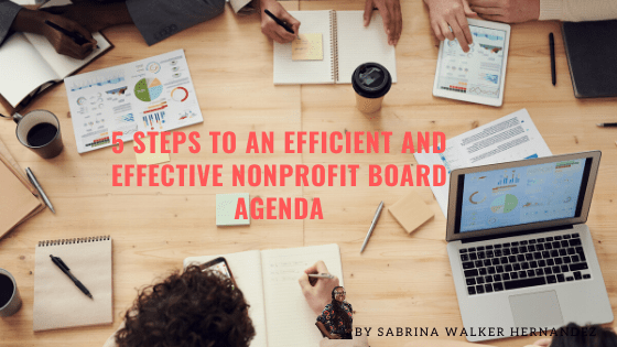 5 Steps to an Efficient and Effective Nonprofit Board Agenda