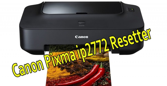 Canon Pixma ip2772 Printer Resetter Free Download