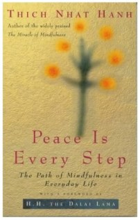 peace-is-every-step_-the-path-of-mindfulness-in-everyday-life_-thich-nhat-hanh