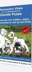 La carica dei 101 SMM e SEO; una gang bang di cani da tarFUFFA