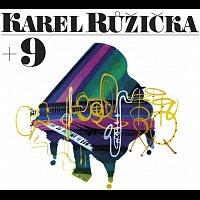 Karel Růžička + 9 – Karel Růžička + 9 CD