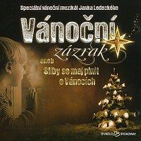 Různí interpreti – Muzikál: Vánoční zázrak aneb Sliby se maj plnit o Vánocích