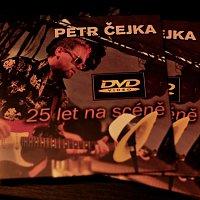Petr Čejka – Petr Čejka 25 let