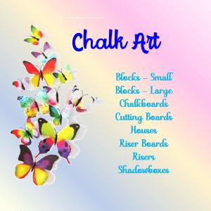 ~8 A. Custom Chalk Art