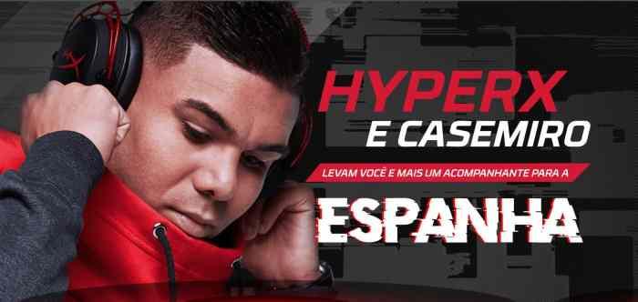 """Promoção """"HyperX e Casemiro levam você para a Espanha"""" recebe inscrições até 30 de novembro 1"""