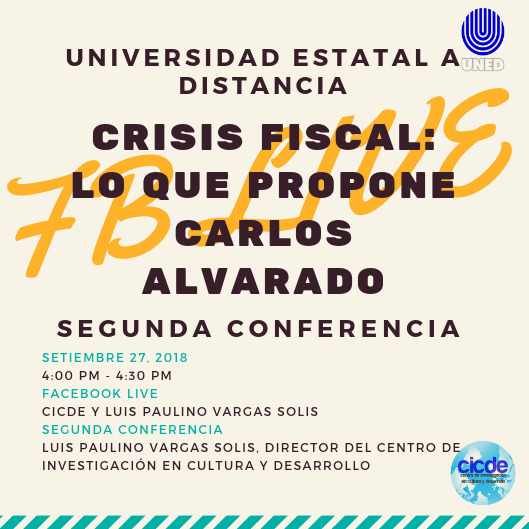 Conferencia Crisis Fiscal Lo que propone Carlos Alvarado