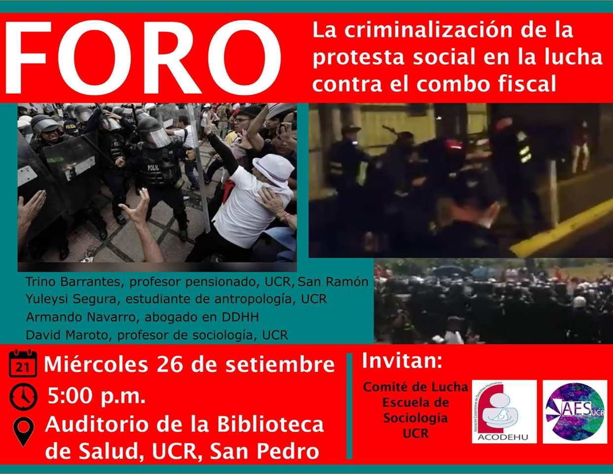 Foro Criminalizacion de la protesta social en la lucha contra el combo fiscal