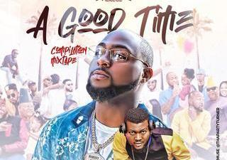 DJ Muse – A Good Time Compilation Mixtape (Davido Album)