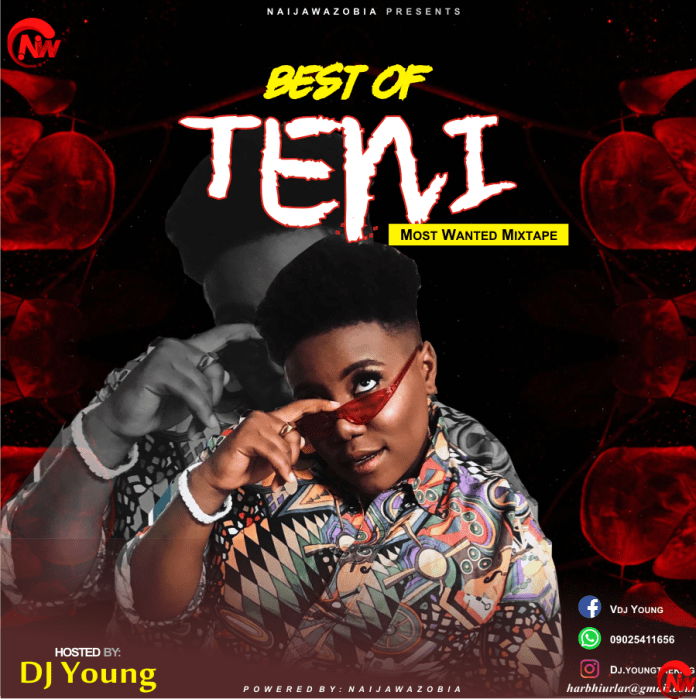 DJ Young – Best Of Teni (Compilation Mix)