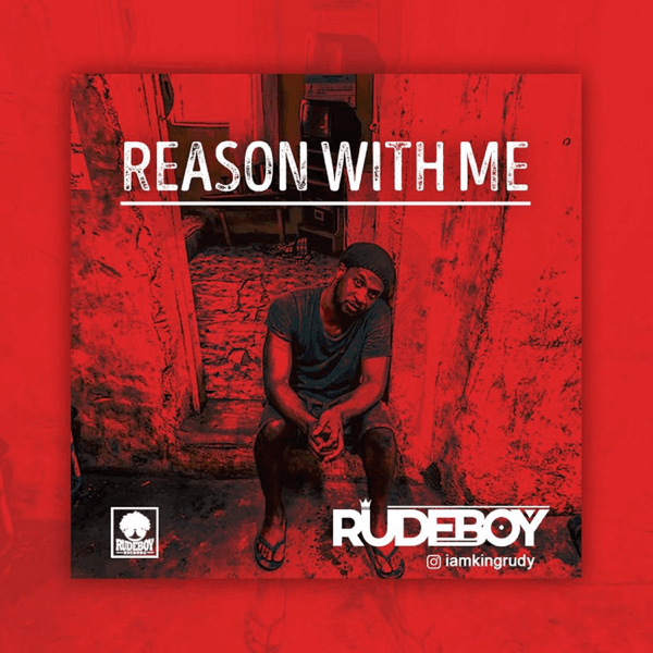 "AUDIO & VIDEO: Rudeboy – ""Reason With Me"""