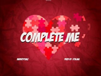 Bad Boy Timz – Complete Me (Music & Video)