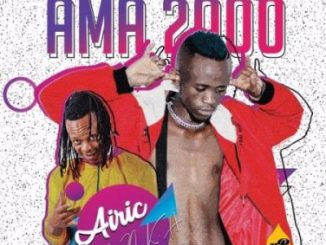 Airic Ft. NKA – Ama 2000