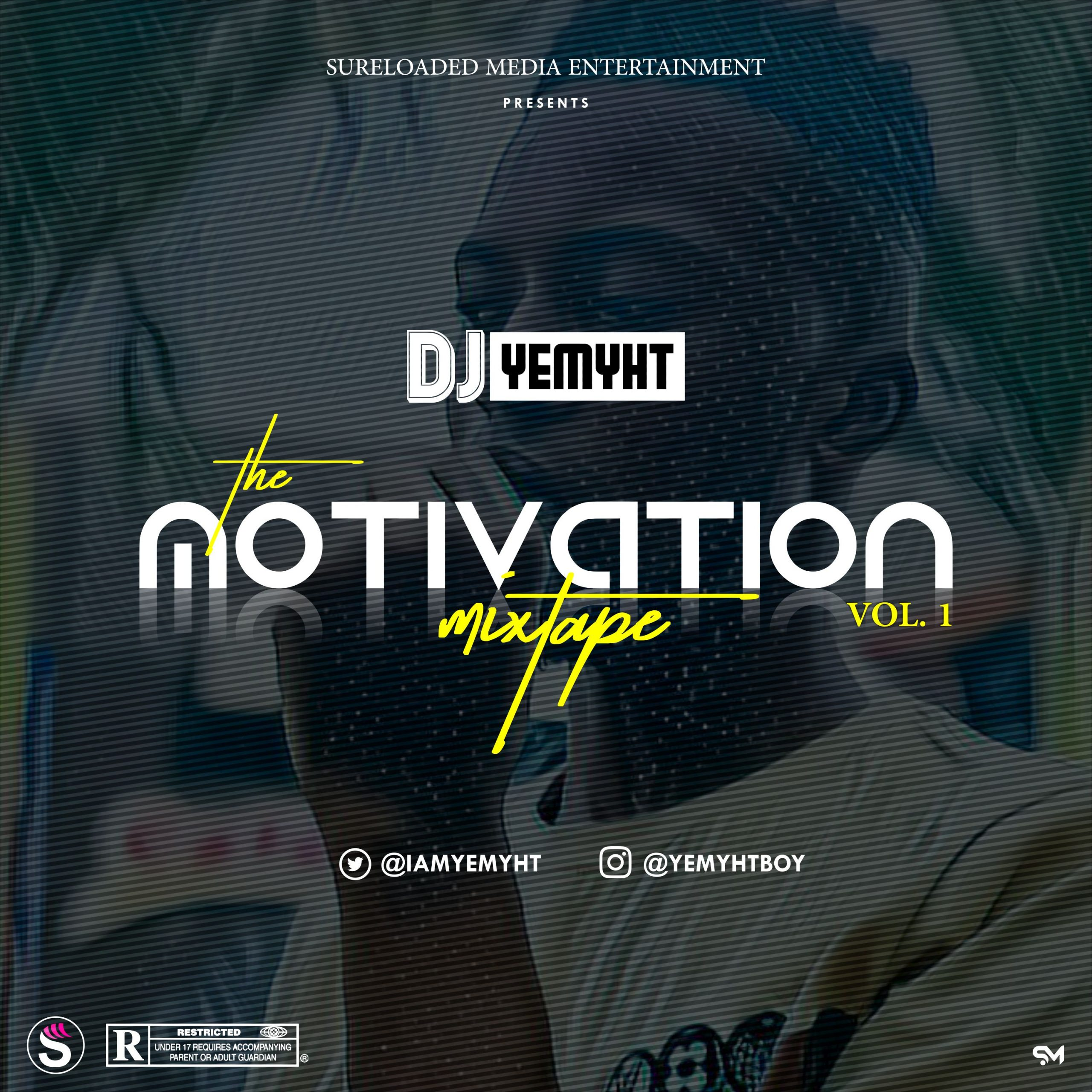 DJ Yemyht Motivation Mixtape