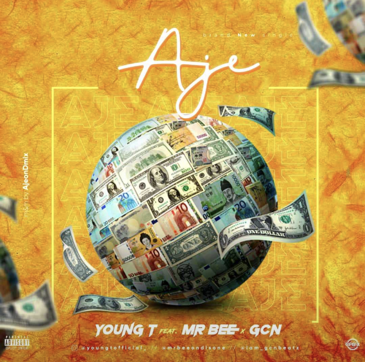 Young T – Aje Ft. Mr Bee & GCN