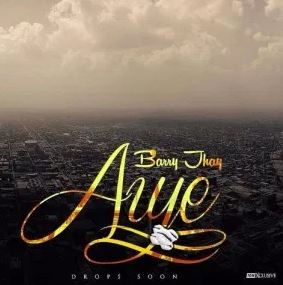 Barry Jhay – Aiye Ole [Music & Video]