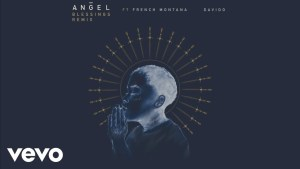 Angel – Blessings (Remix) Ft. French Montana & Davido [Music & Video]
