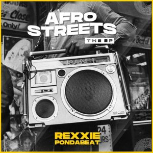 DOWNLOAD Rexxie – Afro Streets The EP [Full Album]