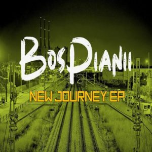 BosPianii – New Journey EP [Full Album]