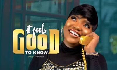 """Laba Praise – """"It Feels Good To Know"""""""