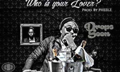 Opa6ix – Who Is Your Lover? Ft. Olamide