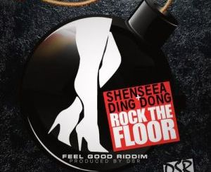 Shenseea Ft. Ding Dong – Rock The Floor