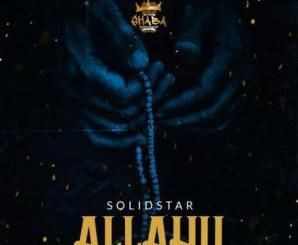 Solidstar – Allahu (Mixed by Indomix)