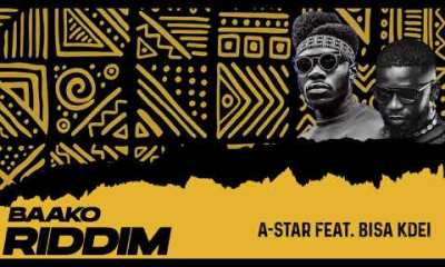 A-Star Ft. Bisa Kdei – Baako Riddim » SureLoaded