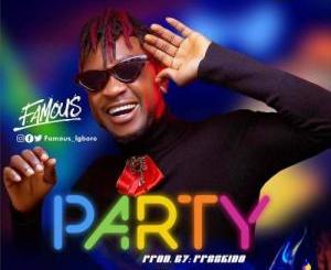 Famous Igboro – Party