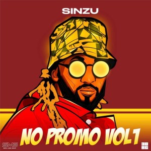 "ALBUM: SiNZU – ""No Promo EP"" Vol. 1"