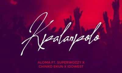 Aloma DMW - Kpalanpolo Ft. Chinko Ekun, Idowest & Superwozy