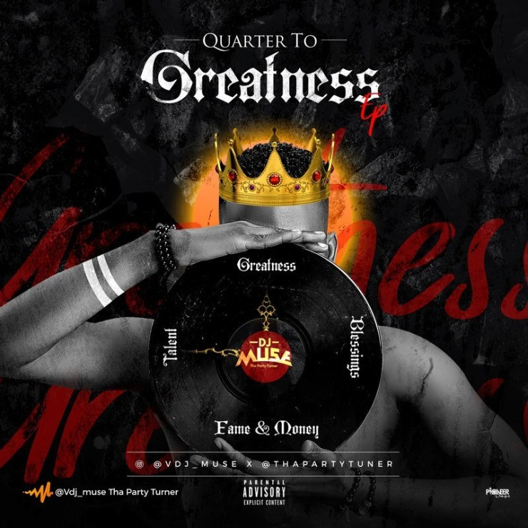 DJ Muse – Quarter To Greatness (EP)