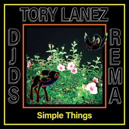 DJDS – Simple Things Ft. Tory Lanez, Rema