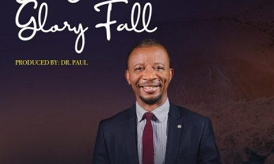Dr. Paul – Let Your Glory Fall [Music & Video]