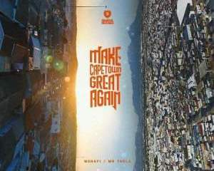 Mr Thela & Mshayi – Make Cape Town Great Again (FULL EP)