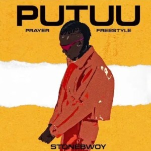 Stonebwoy – Putuu (Prayer)