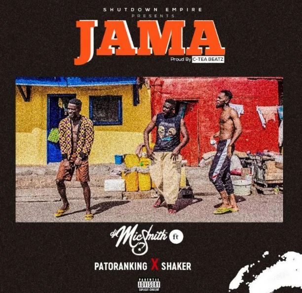 DJ Mic Smith - Jama Ft. Patoranking & Shaker (Audio + Video)