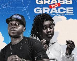 Raploard – Grass To Grace Ft. Barry Jhay