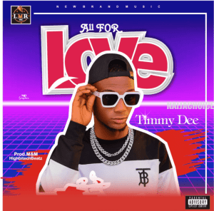 Timmy Dee – All For Love