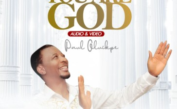 "Paul Oluikpe – ""You Are God"" (Audio + Video)"