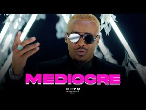 VIDEO: Alikiba – Mediocre