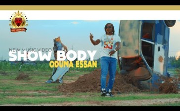 VIDEO: Oduma Essan – Show Body