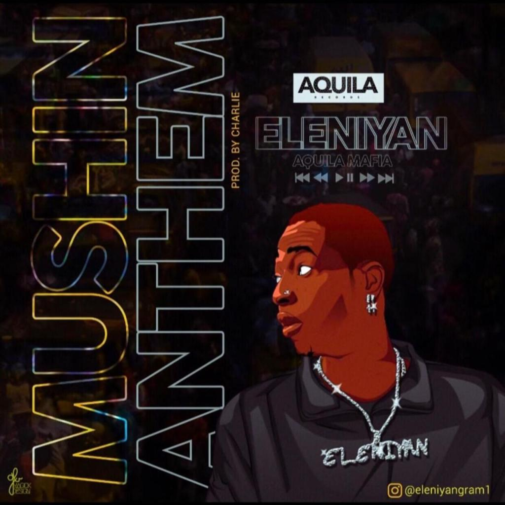 Eleniyan - Mushin Anthem