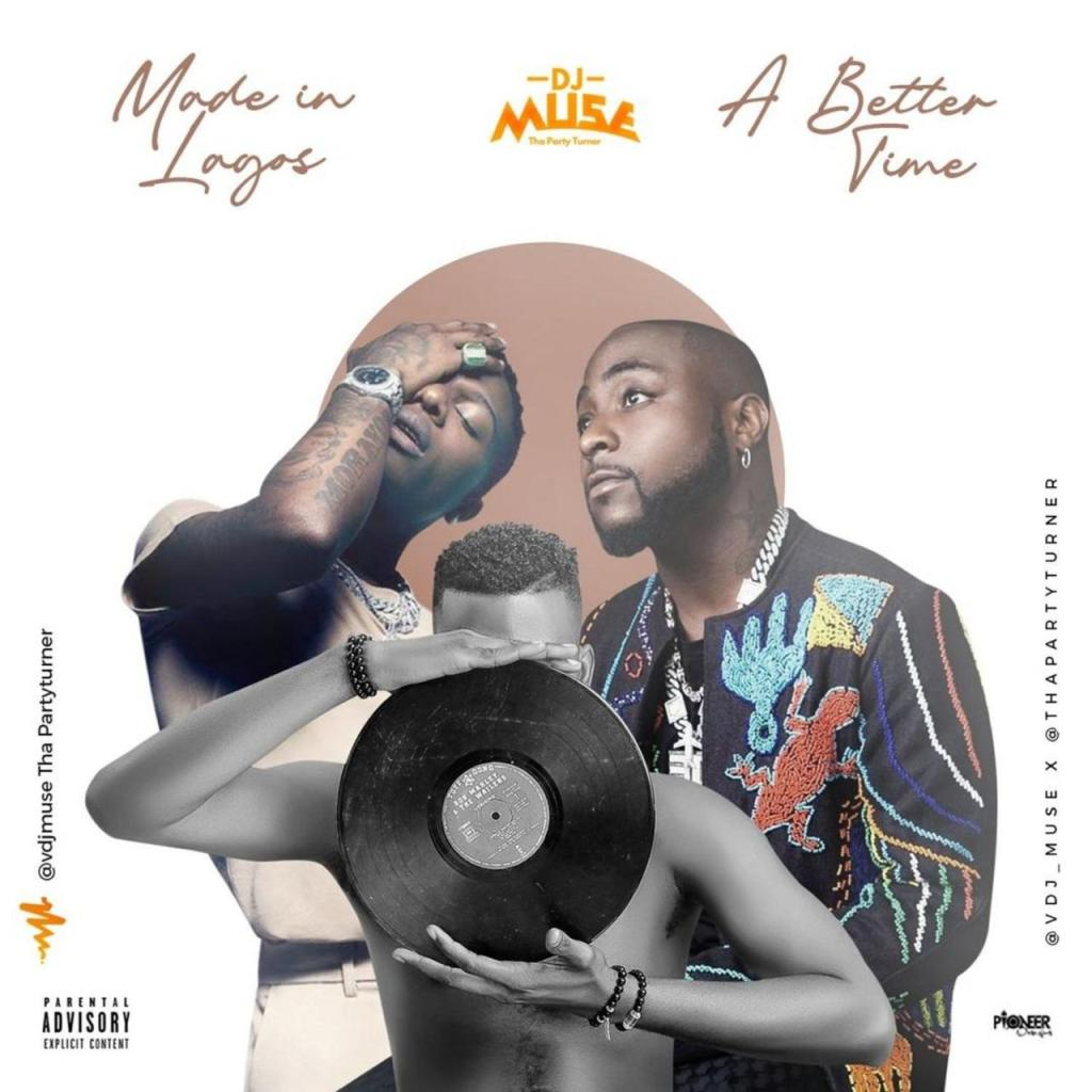 DJ Muse - Made In Lagos & A Better Time Mix (Mixtape)