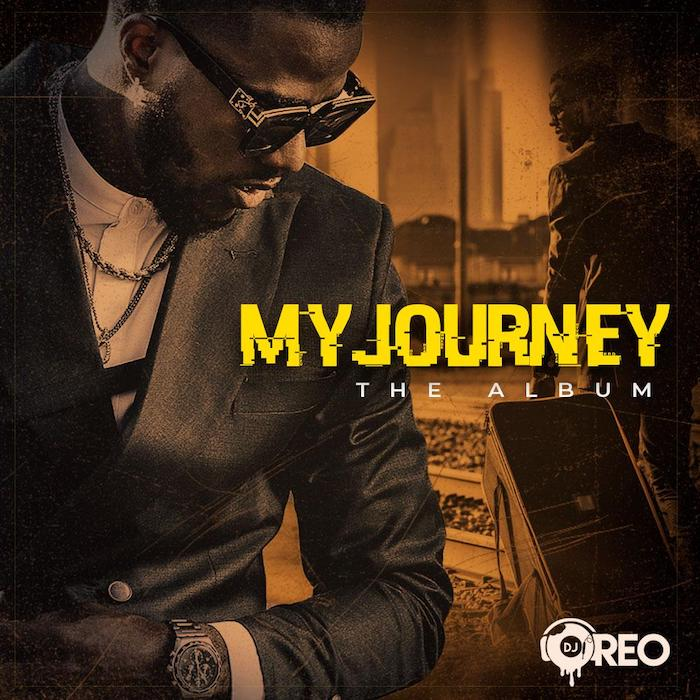 DJ Oreo – My Journey (The Album)