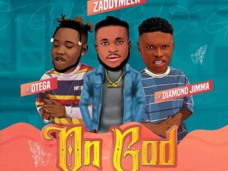 ZaddyMeek – On God Ft. Otega & Diamond Jimma
