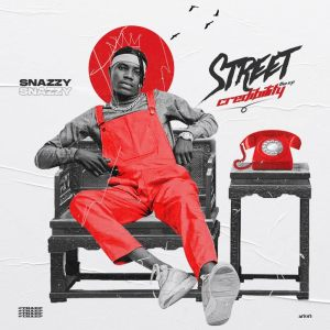 EP: Snazzy - Street Credibility (Tha EP)